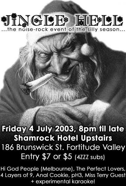 4 July 2003 – Jingle Hell – Brisbane, Australia
