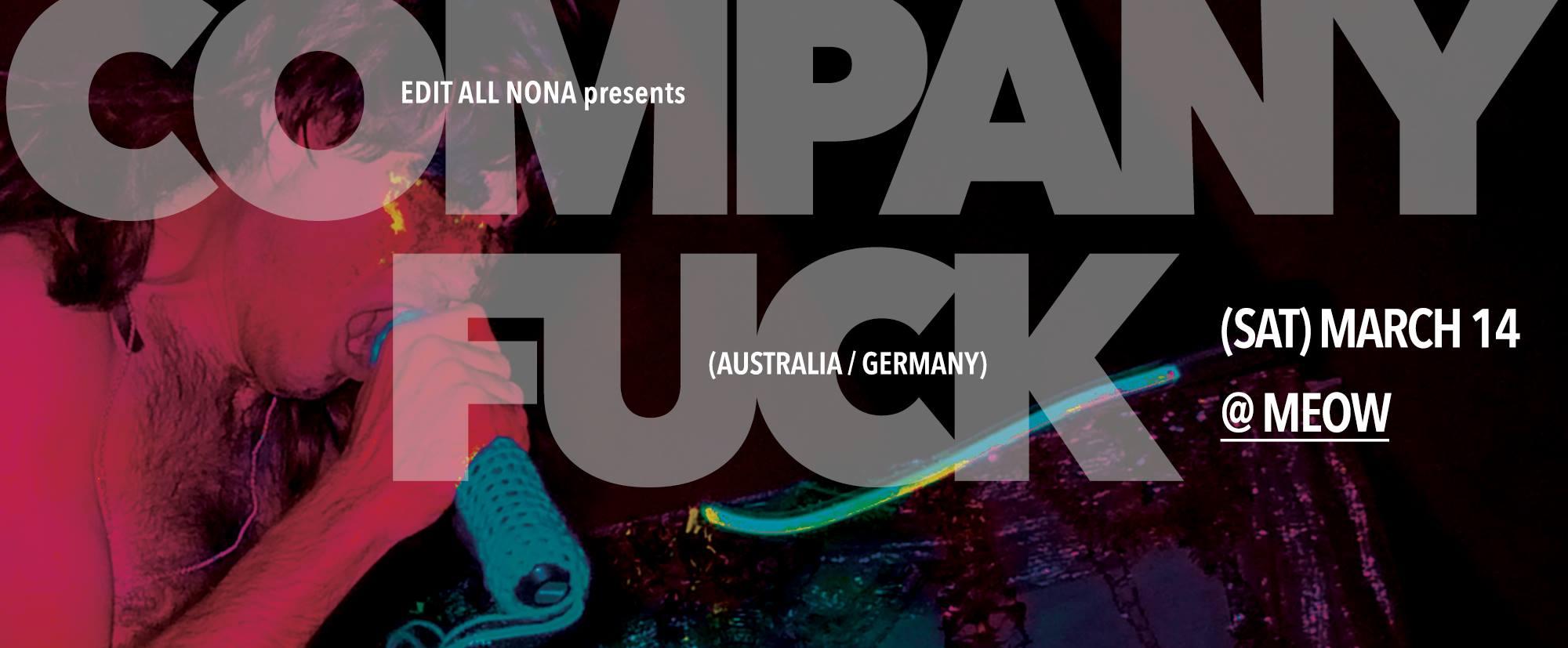 Company Fuck – Wellington, New Zealand – 2015