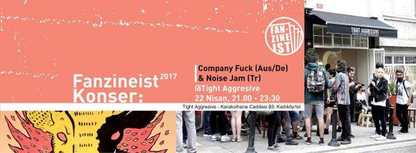 22 April 2017 – Company Fuck – Istanbul, Turkey – FanzineIst