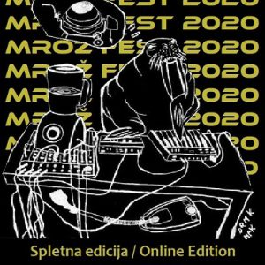 23 October 2020 – Botborg – Mrož fest (online edition)