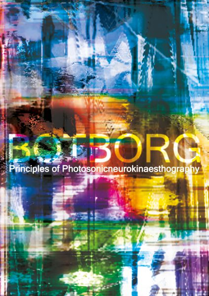 Botborg – Principles of Photosonicneurokinaesthography – 2005