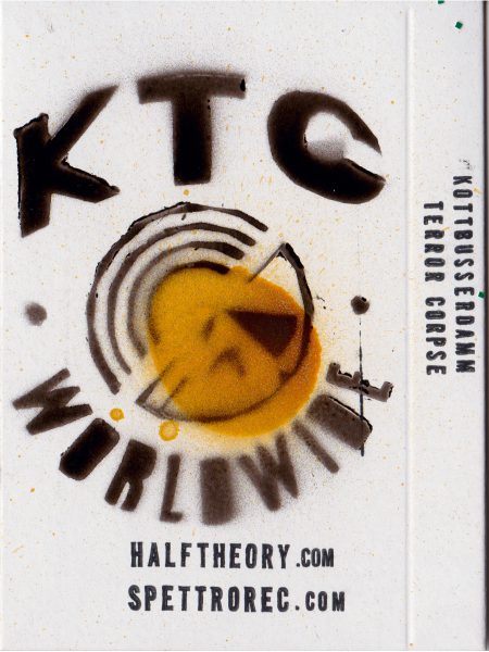 Kottbusserdamm Terror Corpse – KTC Worldwide – 2013